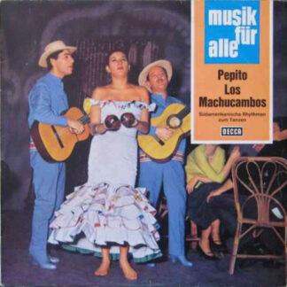 Los Machucambos - Pepito (LP, Album)