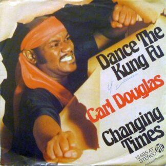 "Carl Douglas - Dance The Kung Fu (7"", Single)"