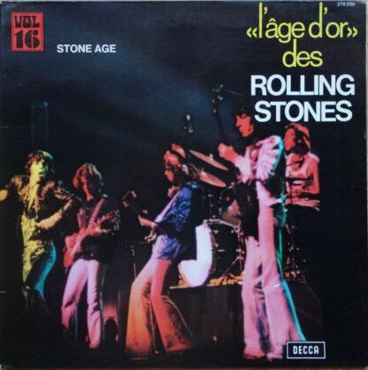 The Rolling Stones - «L'âge D'or» Des Rolling Stones - Vol.16 - Stone Age (LP, Comp, RE)