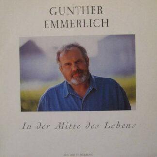 Gunther Emmerlich - In Der Mitte Des Lebens (LP, Album)