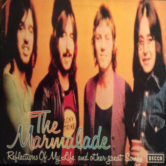 The Marmalade - Reflections Of My Life And Other Great Songs (LP, Comp, RE)