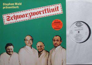 Stephan Wald - Stephan Wald Präsentiert: Schwarzwortklinik (LP, Album)