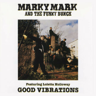 "Marky Mark And The Funky Bunch* Featuring Loleatta Holloway - Good Vibrations (12"")"