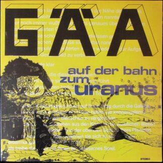 Gäa - Auf Der Bahn Zum Uranus (LP, Album, Ltd, Num, RE)