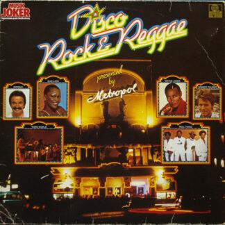 Various - Disco, Rock & Reggae Presented By Metropol (LP, Comp)
