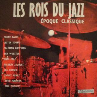 Various - Les Rois Du Jazz - Époque Classique (LP, Comp, RE)