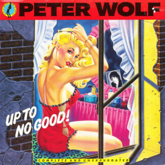 Peter Wolf - Up To No Good! (LP, Album)