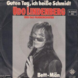 """Udo Lindenberg Und Das Panikorchester - Guten Tag, Ich Heiße Schmidt (7"""", Single)"""
