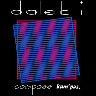 "Dalek I - Compass Kum'pas (LP, Album, Ltd, RE, Pin + Flexi, 7"", S/Sided, Cle)"