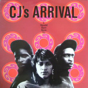 "CJ's Arrival - It Should Have Been Me / Two Timing (12"", Maxi)"