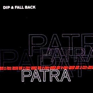 Patra - Dip & Fall Back / Banana (12
