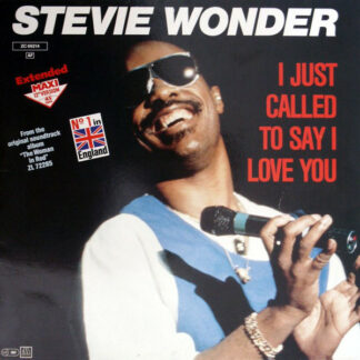 """Stevie Wonder - I Just Called To Say I Love You (12"""", Maxi, Ext)"""