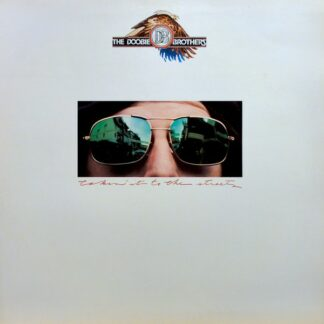 The Doobie Brothers - Takin' It To The Streets (LP, Album, Gat)