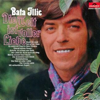 Bata Illic - Die Welt Ist Voller Liebe (LP, Album)