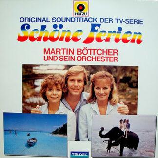 Martin Böttcher & Sein Orchester - Schöne Ferien (Original Soundtrack Der TV-Serie) (LP, Album)
