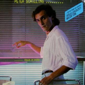 Peter Schilling - Fehler Im System (LP, Album)