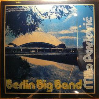 Milo Pavlović* & Berlin Big Band - Milo Pavlović & Berlin Big Band (LP, Album)