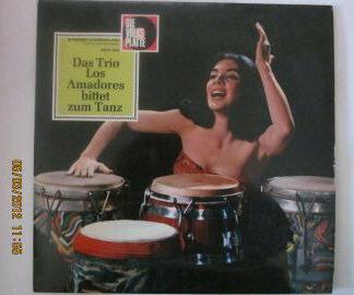 Trio Los Amadores* - Das Trio Los Amadores Bittet Zum Tanz (LP, Album)