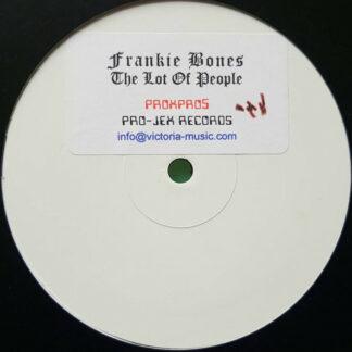 """Frankie Bones - The Lot Of People (12"""", S/Sided, Ltd, W/Lbl)"""