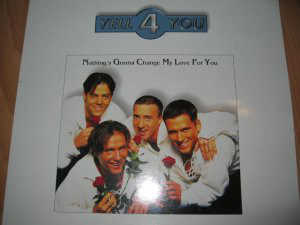 "Yell 4 You - Nothing's Gonna Change My Love For You (12"")"