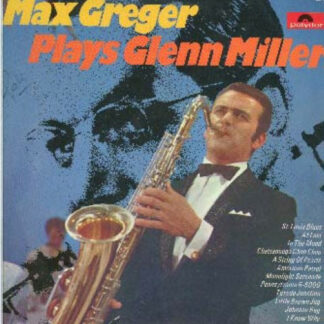 Max Greger - Max Greger Plays Glenn Miller (LP)