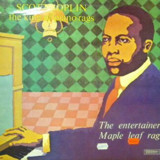 Scott Joplin - The King Of Piano Rags - The Entertainer / Maple Leaf Rag (LP)