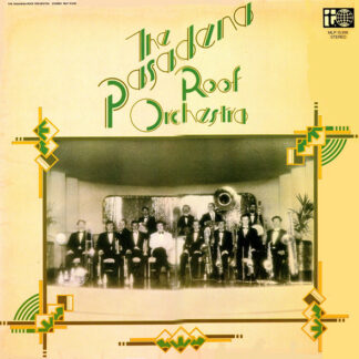 The Pasadena Roof Orchestra - The Pasadena Roof Orchestra (LP, Album)