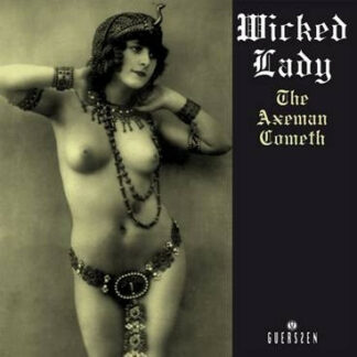 Wicked Lady* - The Axeman Cometh (2xLP, Album, Comp, RE)