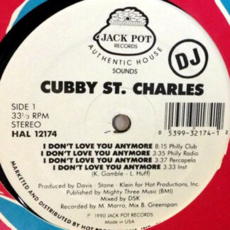 """Cubby St. Charles - I Don't Love You Anymore (12"""", Promo)"""