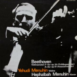 Beethoven*, Yehudi Menuhin, Hephzibah Menuhin - Violinsonaten F-dur Op. 24 (Frühlingssonate) / A-dur Op. 47 (Kreutzersonate) (LP, RE, Blu)