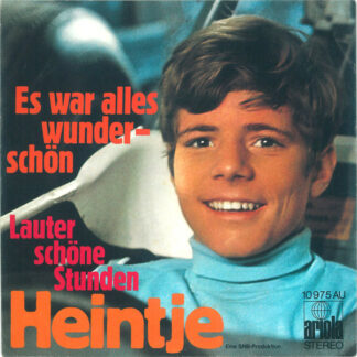 "Heintje - Es War Alles Wunderschön (7"", Single)"