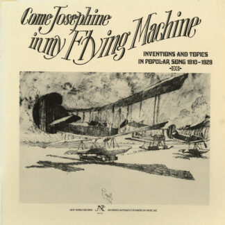 Various - Come Josephine In My Flying Machine: Inventions And Topics In Popular Song 1910-1929 (LP, Comp, Gat)