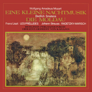 Wolfgang Amadeus Mozart, Bedřich Smetana, Franz Liszt, Johann Strauss*, Berliner Philharmoniker, Herbert Von Karajan - Eine Kleine Nachtmusik / Die Moldau (LP, Comp, RE)