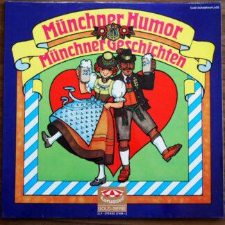 Various - Münchner Humor - Münchner Geschichten (2xLP, Comp, Club)