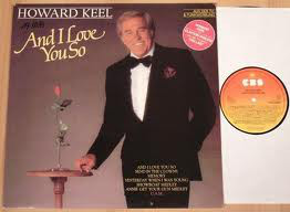Howard Keel - And I Love You So (LP, Album)
