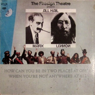 The Firesign Theatre - How Can You Be In Two Places At Once When You're Not Anywhere At All (LP, Album, RE, Ter)