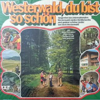 Hansl Krönauer - Ellen Friese - Original Birkenwälder Musikanten - Westerwald, Du Bist So Schön (LP, Comp)