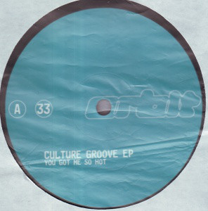 "Culture Groove EP* - You Got Me So Hot (12"", EP, Promo)"