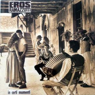 Eros Ramazzotti - In Certi Momenti (LP, Album)
