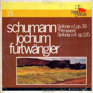 """Schumann*, Jochum*, Furtwängler* - Sinfonia N.1 Op. 38 """"Primavera"""" / Sinfonia N.4 Op. 120 (LP, Comp)"""