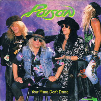 """Poison (3) - Your Mama Don't Dance (7"""", Single)"""