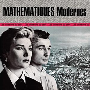 Mathématiques Modernes - Les Visiteurs Du Soir (LP, Album, Ltd, RE, RM, Gre)