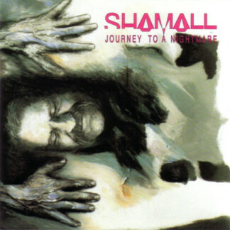 Shamall - Journey To A Nightmare (LP)