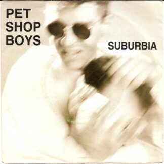"Pet Shop Boys - Suburbia (7"", Single)"