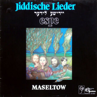 Espe (4) - Jiddische Lieder - יידישע לידער - Maseltow (LP)