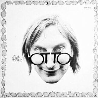 Otto* - Oh, Otto (LP, Album)