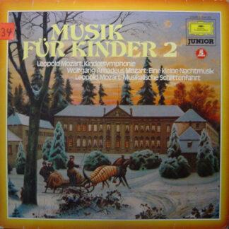 Leopold Mozart, Wolfgang Amadeus Mozart, Bach-Orchester Berlin, Carl Gorvin, Berliner Philharmoniker, Karl Böhm - Musik Für Kinder 2 (LP, Comp)