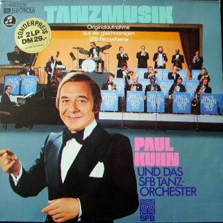 Paul Kuhn  Und Das SFB Tanzorchester - Tanzmusik (2xLP, Comp)