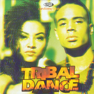 "2 Unlimited - Tribal Dance (7"")"