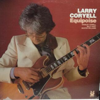 Larry Coryell - Equipoise (LP, Album)